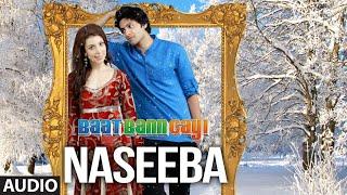 Naseeba Full Audio Song   Baat Ban Gayi   Ali Fazal, Anisa - Download this Video in MP3, M4A, WEBM, MP4, 3GP