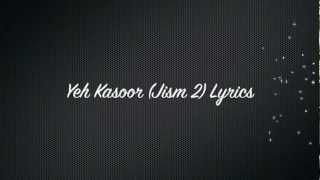 Yeh Kasoor (Jism 2) Lyrics* English Translation in   - YouTube