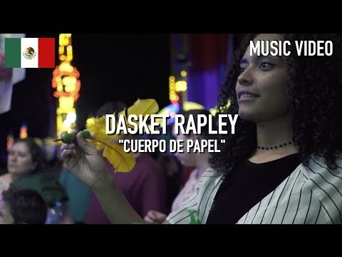 Dasket Rapley - Cuerpo De Papel [ Music Video ]