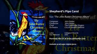 Shepherd's Pipe Carol - John Rutter, The Cambridge Singers, City of London Sinfonia