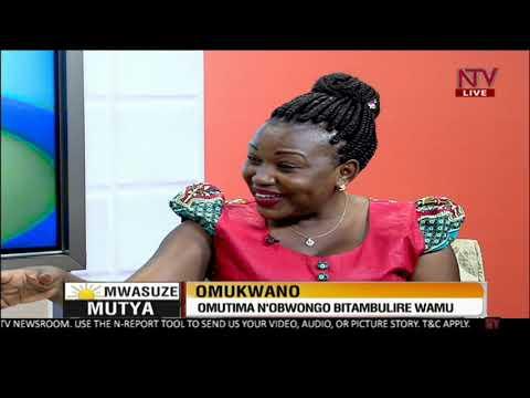 NTV Mwasuze Mutya: Okwagala ng'okozesa obwongo| Mariam Nagujja