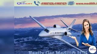 Take Service of Full ICU Care Medilift Air Ambulance in Varanasi