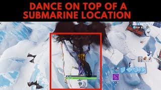 Dance on Top of a Submarine Location Season 7 Fortnite Battle Royale
