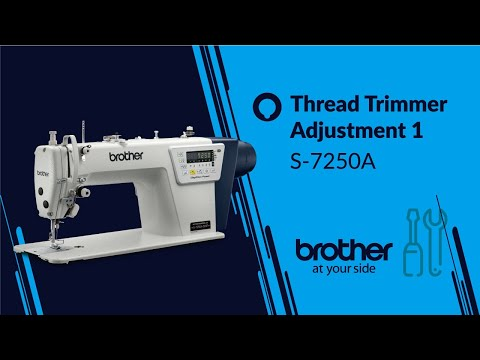 HOW TO Adjust/Repair Thread Trimmer 01 [Brother S-7250A]