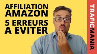 5 erreurs fatales en affiliation Amazon