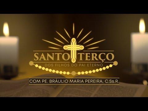 Santo Terço com Pe. Bráulio Maria - 26/06/2019