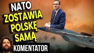 NATO Zostawia Polskę Samą, Bo Turcja Blokuje Plan Wsparcia – Analiza Komentator Wojsko Armia Rosja
