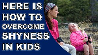 How to Overcome Shyness | How to Make Shy Kid Talk