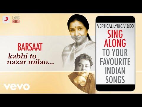 Barsaat - Kabhi To Nazar Milao|Official Lyrics|Adnan Sami