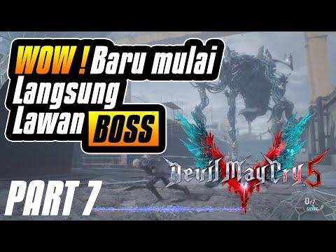 Devil May Cry 5 - Part 7 - Langsung lawan BOSS dan gini cara ngalahin nya