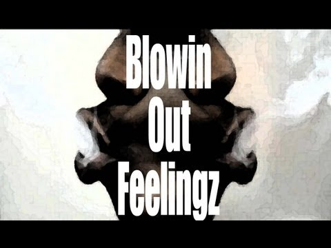 Blowin Out Feelingz - Yung 5ive