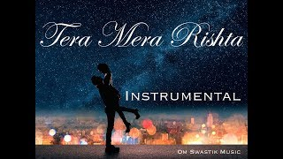 Tera Mera Rishta Instrumental Cover Emraan Hashmi Awarapan Om Swastik Music