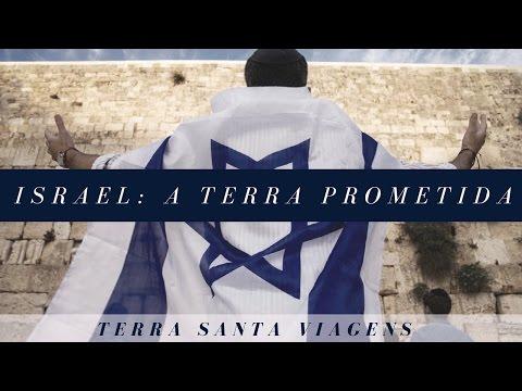 Israel - A Terra Prometida