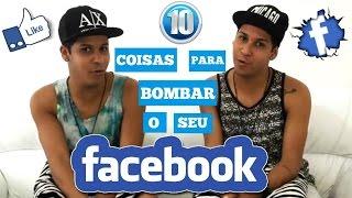 10 Coisas Para Bombar O Seu Facebook // De Olho Neles