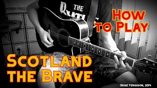 """How to Play """"Scotland the Brave"""" (Guitar)"""