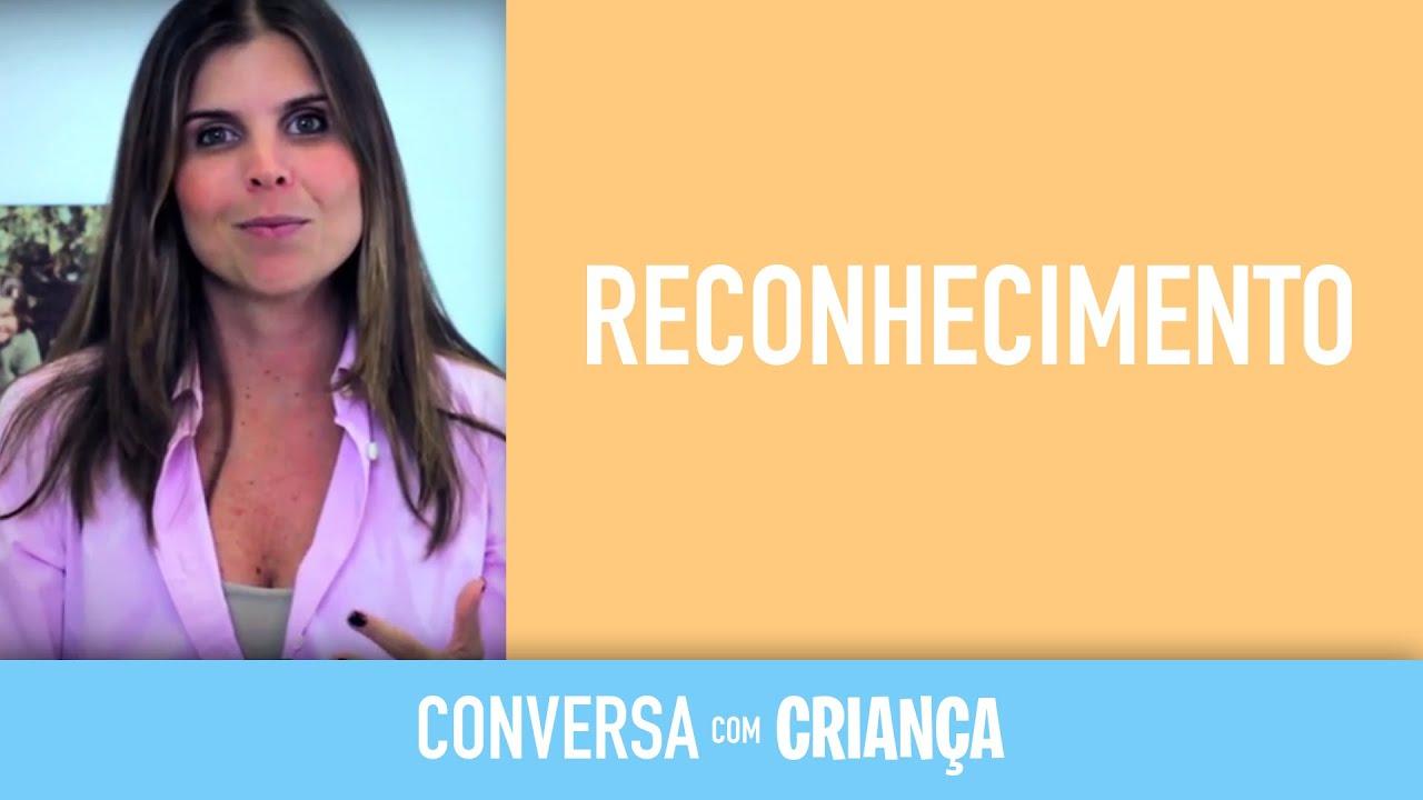 Reconhecimento | Conversa com Criança
