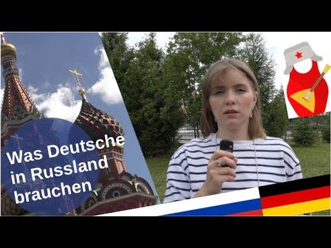 Was Deutsche in Russland brauchen! [Video]