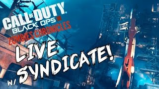 """Black Ops 3: """"Ascension & Nacht Der Untoten"""" - ZOMBIE CHRONICLES *LIVESTREAM* w/ Syndicate!"""