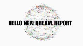 HELLO NEW DREAM. REPORT MOVIE