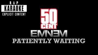 50 Cent - Patiently Waiting feat. Eminem [Rap Karaoke]