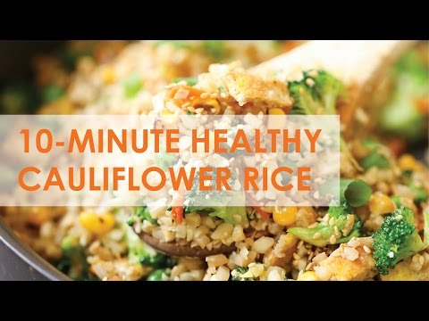 Video 10 Minute Healthy Cauliflower Rice