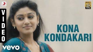Madha Yaanai Koottam - Kona Kondakari Video | Kathir