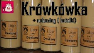 Likier Krówkowy - przepis + unboxing nowych butelek