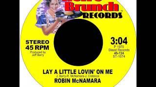Robin McNamara - 'Lay A Little Lovin' On Me' (1970)