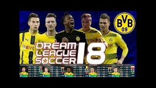 HACK ALL DORTMUND PLAYERS 2018-19 ALL 100% - DREAM LEAGUE SOCCER 2018
