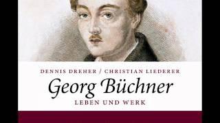 Hörprobe: Georg Büchner. Leben Und Werk.