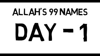 Allah's 99 names - Memorise Allah's first 10 names with meaning