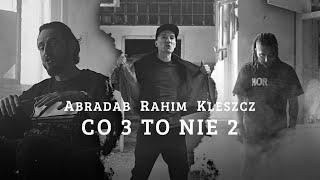 Kadr z teledysku Co 3 to nie 2 tekst piosenki Abradab & Rahim & Kleszcz