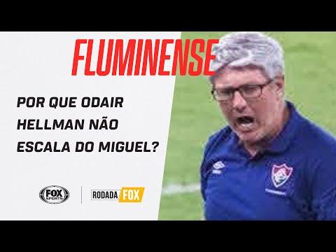ODAIR HELLMANN FAZ UM BOM TRABALHO NO COMANDO DO FLUMINENSE? Rodada Fox debate