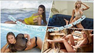 TOP 10 HOT SEXIEST WOMEN AROUND THE WORLD//2021 💓💓