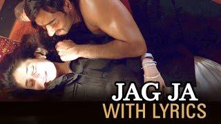 Jag Ja   Full Song With Lyrics   Omkara   Ajay Devgn, Saif Ali
