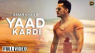 Yaad Kardi  Aamir Khan