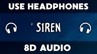 The Chainsmokers - Siren (8D Audio) feat. Aazar