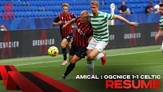 Résumé | OGC Nice 1-1 Celtic Glasgow (Match Amical)