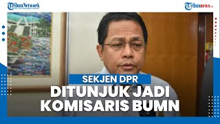 Sekjen DPR Indra Iskandar Jadi Komisaris BUMN, Formappi: Rangkap Jabatan Buat Kinerja Terganggu