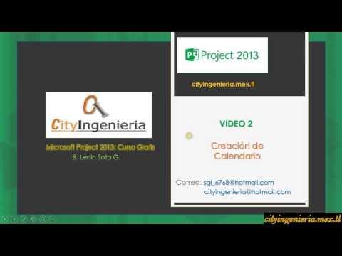 Ms Project 2013 (2/7) - Creación y Asignación de Calendario