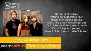 Lady Antebellum - Goodbye Town - Lyrics High Quality Mp3