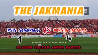 THE JAKMANIA BERISIK !!! PSIS Semarang Vs Persija Jakarta Di Stadion Sultan Agung Bantul SSA