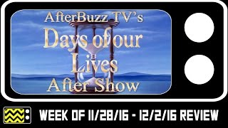Days of Our Lives for November 28th - December 2nd 2016 | AfterBuzz TV