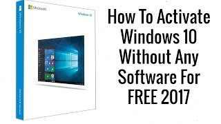 How to activate windows 10 without any software for free easy way how to activate windows 10 without any software for free easy way ii 2017 ccuart Image collections