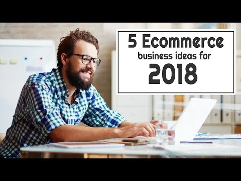 mp4 Ecommerce Business Ideas 2019, download Ecommerce Business Ideas 2019 video klip Ecommerce Business Ideas 2019