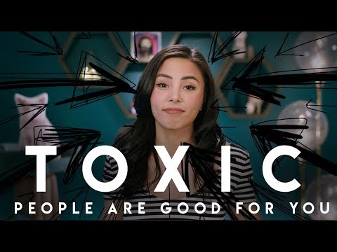 Toxic people are good for you (w/Vera Bambi)