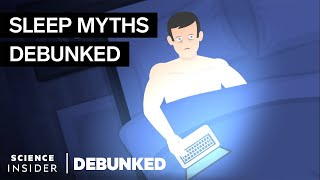 Sleep Experts Debunk 15 Sleep Myths