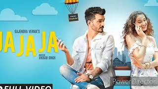 Ja Ja Ja Full video song Gajendra Verma, Vikram Singh, Ja Ja Ja Song   YouTube 360p