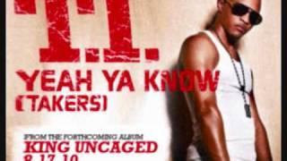 TI   Yeah Ya Know (Takers Soundtrack)