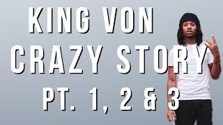 King Von - Crazy Story (Pt. 1, 2 & 3) (Lyrics)